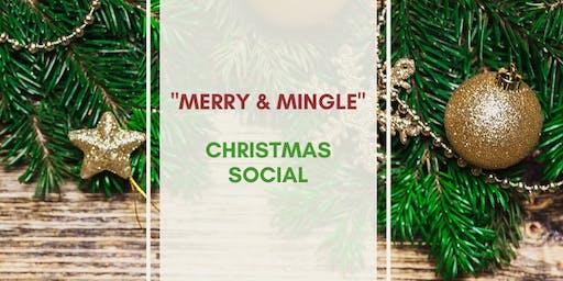 """""""Merry and Mingle"""" Christmas Social"""
