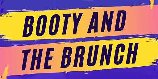 Booty and the Brunch
