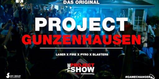 PROJECT GUNZENHAUSEN - Die größte Hausparty der Region!