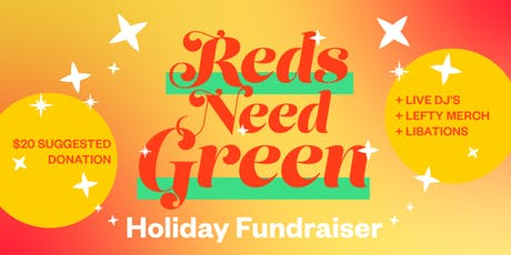 Reds Need Green - 4th Annual Holiday Party! tickets