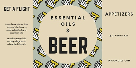 Beer and Essential Oils tickets