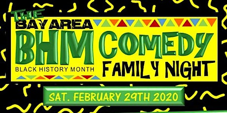 The Bay Area BHM Comedy Family Night tickets
