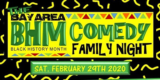 The Bay Area BHM Comedy Family Night