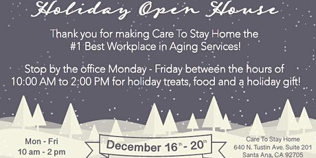 Care To Stay Home Christmas Open House - Dec. 16th-20th tickets