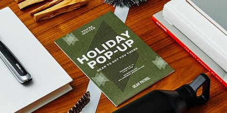 Gear Patrol's Holiday Pop-Up: The Gear to Get You There tickets
