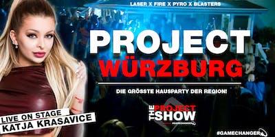 PROJECT WÜRZBURG - Die größte Hausparty der Region!