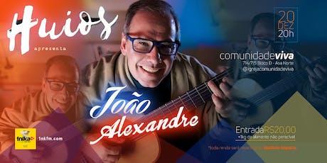João Alexandre ingressos