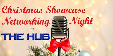 The Hub - Christmas Showcase Networking Night tickets