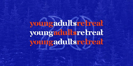 Young Adults Retreat 20 tickets