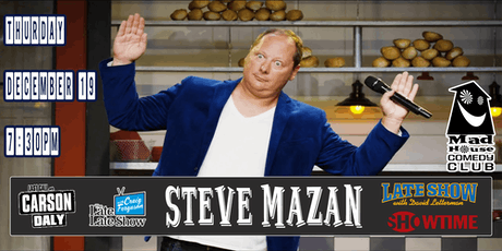 Steve Mazan from The Late Late Show, Last Call with Carson Daly & more! tickets