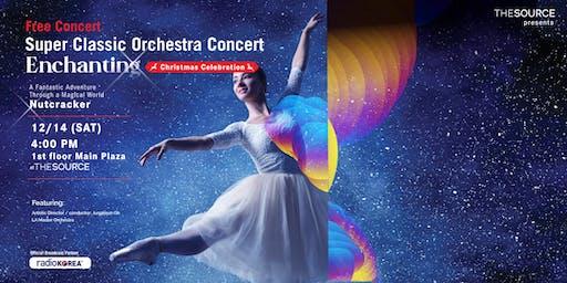 "Free Super Classic Winter Orchestra Concert ""Enchanting"""