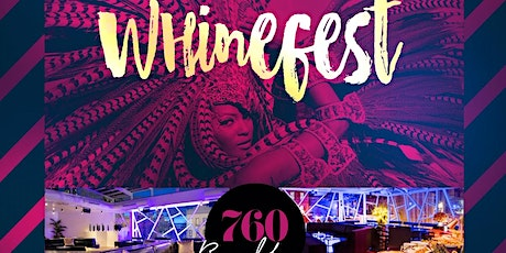 Whinefest @ 760 Rooftop tickets