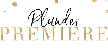 Plunder Premiere with Carrie Ray Heinzen Calabasas, CA 91302 tickets