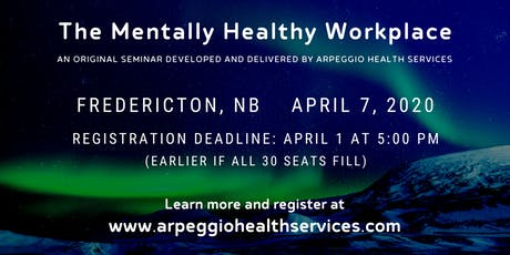Seminar: The Mentally Healthy Workplace - Fredericton, NB tickets