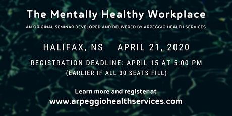 Seminar: The Mentally Healthy Workplace - Halifax, NS tickets