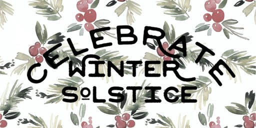 Winter Solstice Celebration 2019