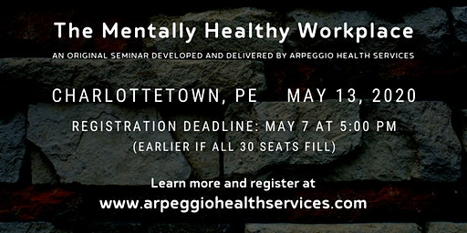 Seminar: The Mentally Healthy Workplace - Charlottetown, PE