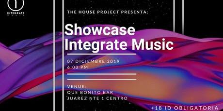 Integrate MUSIC SHOW CASE entradas
