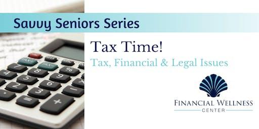 Savvy Seniors Series: Tax Time!