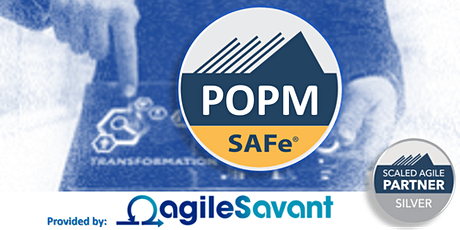SAFe 4.6 Product Owner/Product Manager  w/POPM Certification tickets