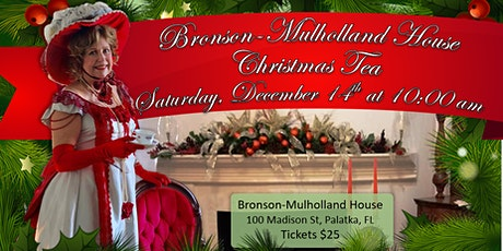 Christmas Tea with Mrs. Flagler at the Bronson-Mulholland House tickets