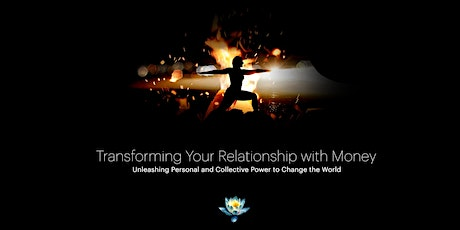 Transforming Your Relationship with Money and Unleashing Collective Power tickets