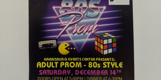 Harrisburg Event Center presents Adult prom-80s style