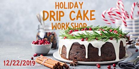 Holiday Drip Cake Workshop tickets