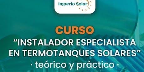 Curso Instalador Especialista en Termotanques Solares entradas