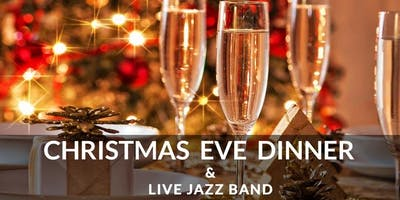 Christmas Eve Dinner with Live Jazz Band