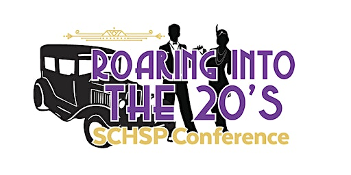 "2020 SCHSPA ANNUAL CONFERENCE- ""Roaring into the 20's"""