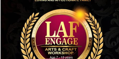 """""""LAF ENGAGE"""" Art and Craft Workshop tickets"""