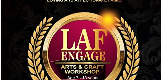 """LAF ENGAGE"" Art and Craft Workshop"
