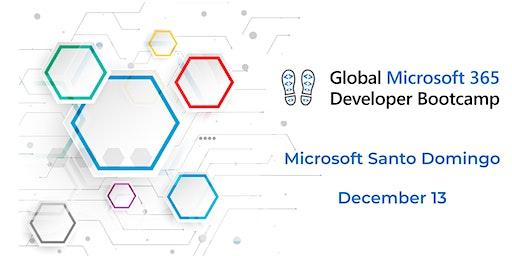 Microsoft Global Developer 365 Bootcamp, Dominican Republic