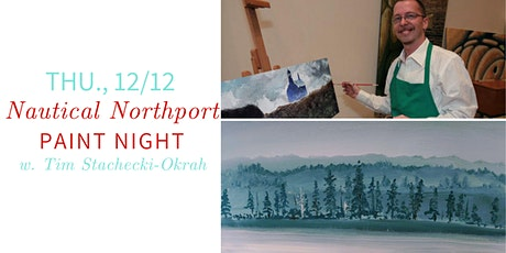 Northport Nautical Paint Night @ Nest on Main- Thu., 12/12 tickets