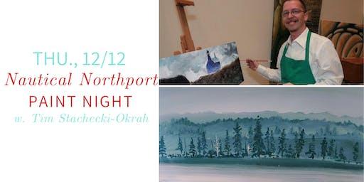Northport Nautical Paint Night @ Nest on Main- Thu., 12/12