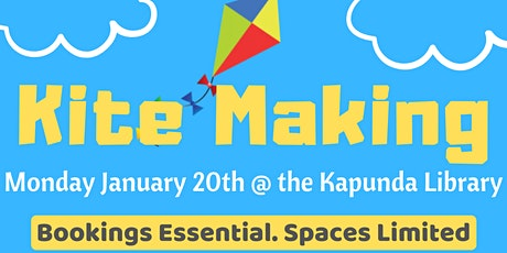 School Holidays - Kite Making @ KapundaLibrary tickets