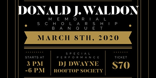 43rd Annual Donald J. Waldon Memorial Scholarship Banquet