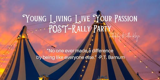 Young Living Live Your Passion Post-Rally Party - Cedar Rapids, IA