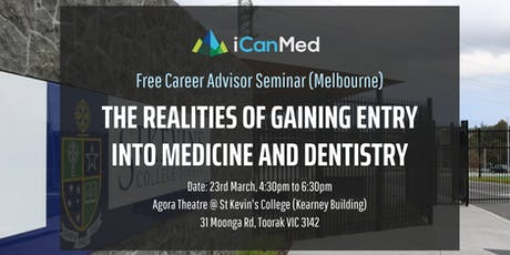 Free Career Advisor Seminar (MELB): The Realities of Gaining Entry into Medicine and Dentistrytickets