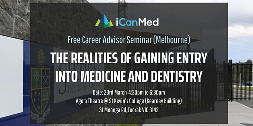 Free Career Advisor Seminar (MELB): The Realities of Gaining Entry into Medicine and Dentistry