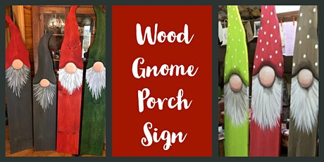 Wood Gnome Porch Sign-2 Sizes tickets