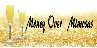 Money And Mimosas