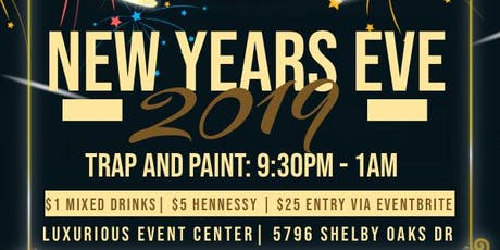 Trap and paint NEW YEARS EVE  tickets