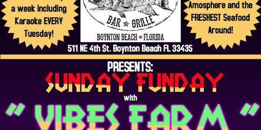 Vibes Farm @The Fish depot Bar & Grille
