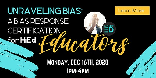 Unraveling Bias: A Bias Response Certification HiEd Educators
