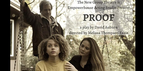 "The New Group Theatre & Empowerhouse Acting Studio present ""Proof"" tickets"