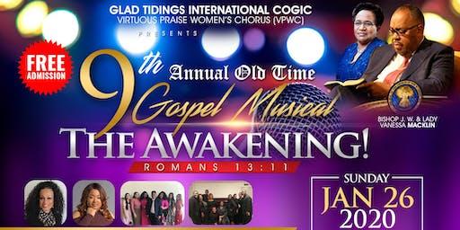 "GTI's VPWC 9th Annual Old Time Gospel Musical ""The Awakening!"""
