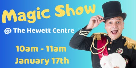 School Holidays - Magic Show @ The Hewett Centre tickets