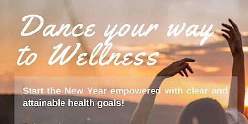 Dance your way to Wellness